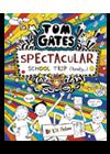 Tom Gates: Spectacular School Trip (Really)