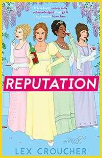 Reputation by Lex Croucher