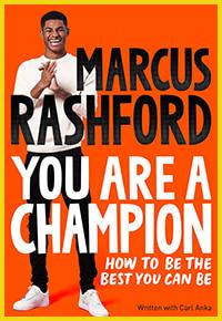 You Are a Champion by Marcus Rashford